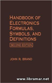 HANDBOOK OF ELECTRONICS FORMULAS, SYMBOLS AND DEFINITIONS